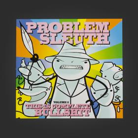Homestuck Problem Sleuth, Book 2: This is Complete Bullshit